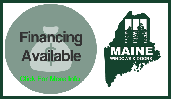 Financing Options Maine Windows and Doors